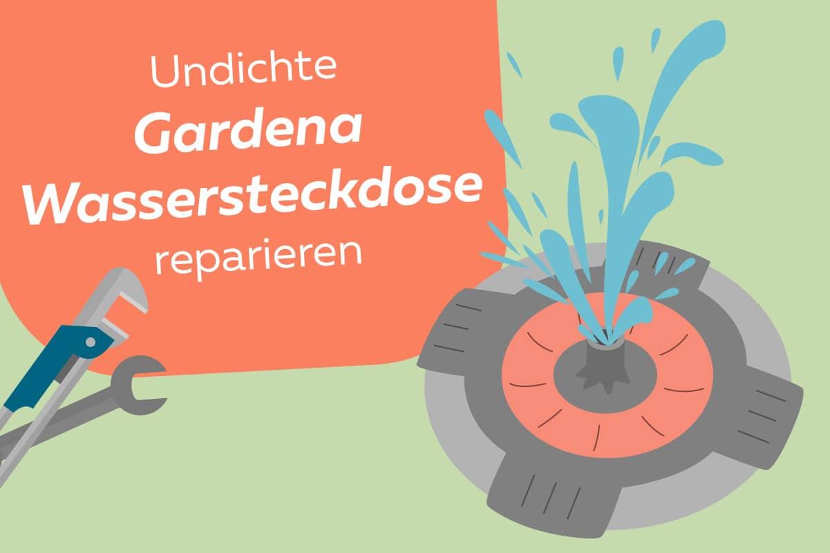 Gardena Wassersteckdose undicht