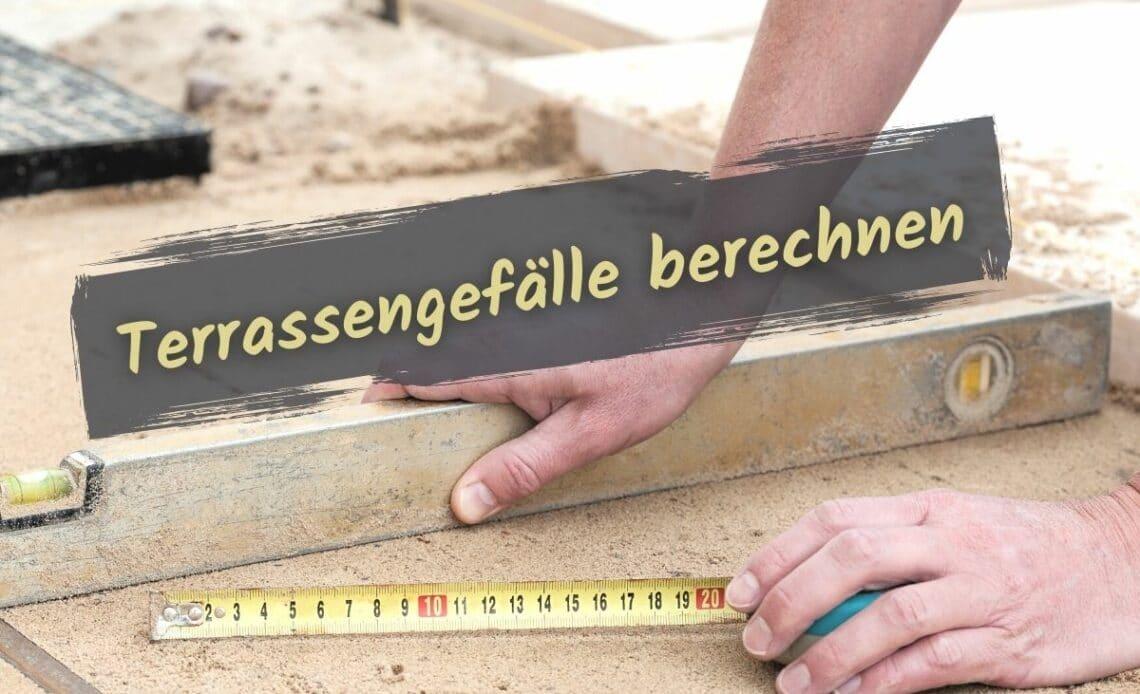 Terrassengefälle berechnen