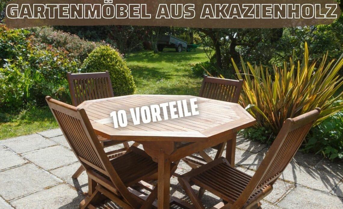 Akazienholz für Gartenmöbel